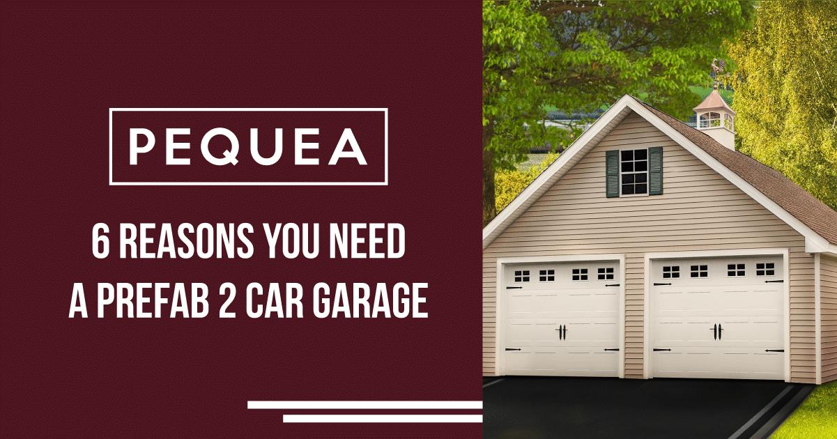 6 Reasons You Need a Prefab 2-Car Garage 1